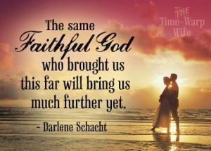 What a Faithful God we serve